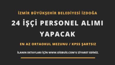 Photo of İzmir Büyükşehir Belediyesi İZDOĞA 24 İşçi Personel Alımı Yapacak