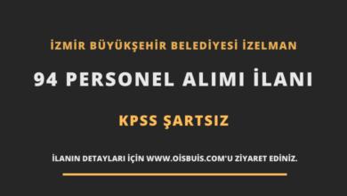 İzmir Büyükşehir Belediyesi İZELMAN 94 Personel Alımı