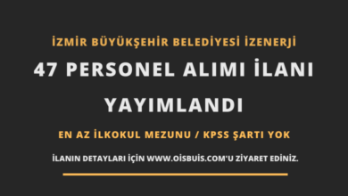 Photo of İzmir Büyükşehir Belediyesi İZENERJİ 47 Personel Alımı İlanı Yayımlandı