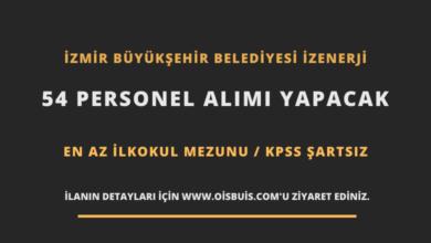 İzmir Büyükşehir Belediyesi İZENERJİ 54 Personel Alımı