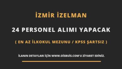 İzmir İZELMAN 24 Personel Alımı