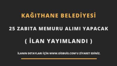 Kağıthane Belediyesi 25 Zabıta Memuru Alımı