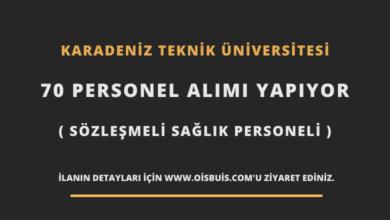 Karadeniz Teknik Üniversitesi 70 Personel Alımı