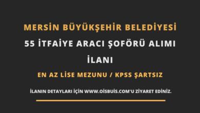 Mersin Büyükşehir Belediyesi 55 İtfaiye Aracı Şoförü Alımı