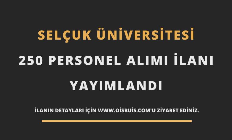 Selçuk Üniversitesi 250 Personel Alımı