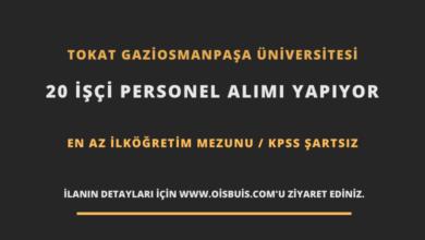 Tokat Gaziosmanpaşa Üniversitesi 20 İşçi Personel Alımı