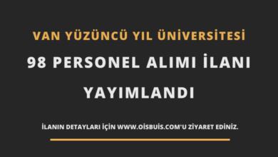 Van Yüzüncü Yıl Üniversitesi 98 Personel Alımı