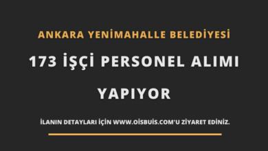 Ankara Yenimahalle Belediyesi 173 İşçi Personel Alımı