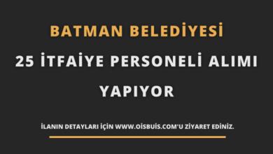 Batman Belediyesi 25 İtfaiye Personeli Alımı