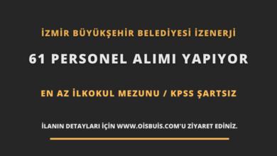 İzmir Büyükşehir Belediyesi İZENERJİ 61 Personel Alımı