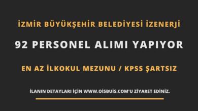 İzmir Büyükşehir Belediyesi İZENERJİ 92 Personel Alımı