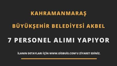 Kahramanmaraş Büyükşehir Belediyesi AKBEL 7 Personel Alımı