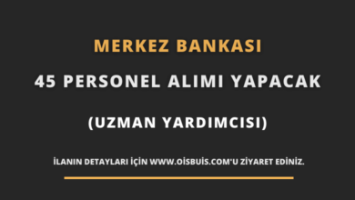 Merkez Bankası 45 Personel (Uzman Yardımcısı) Alımı