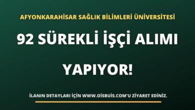 Afyonkarahisar Sağlık Bilimleri Üniversitesi 92 Sürekli İşçi Alımı Yapıyor!