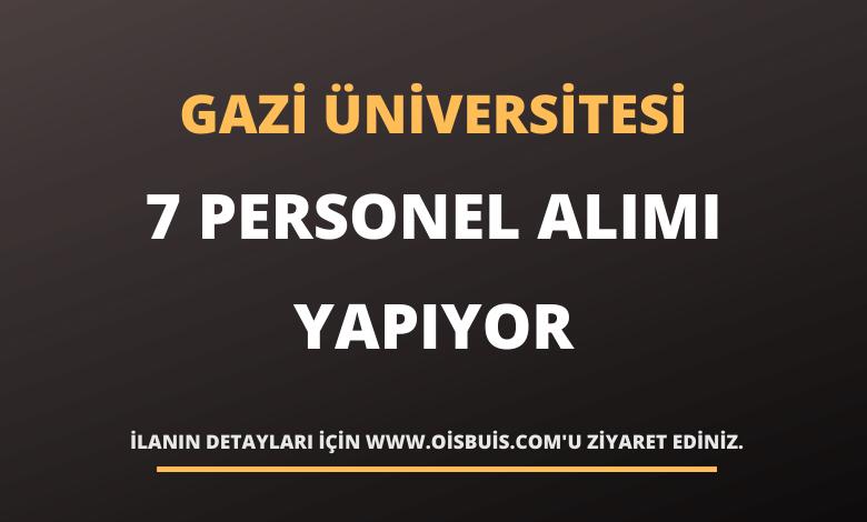 Gazi Üniversitesi Rektörlüğü Sözleşmeli Personel Alımı Yapıyor