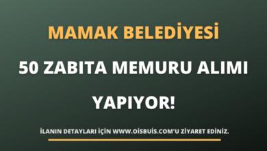 Mamak Belediye Başkanlığı Zabıta Memuru Alımı Yapıyor!