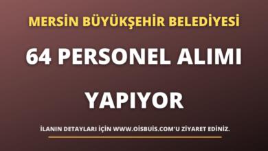 Mersin Büyükşehir Belediyesi Sürekli Personel Alımı Yapıyor!