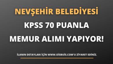 Nevşehir Belediye Başkanlığı KPSS 70 Puanla Memur Alımı Yapıyor!