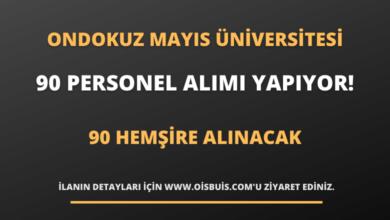 Ondokuz Mayıs Üniversitesi Sözleşmeli Personel Alımı Yapıyor!