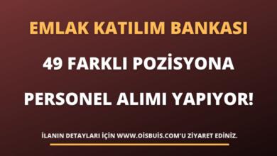 Türkiye Emlak Katılım Bankası 49 Farklı Pozisyona Personel Alımı Yapıyor!