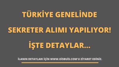 Türkiye Genelinde Sekreter Alımı Yapılıyor! İşte Detaylar...