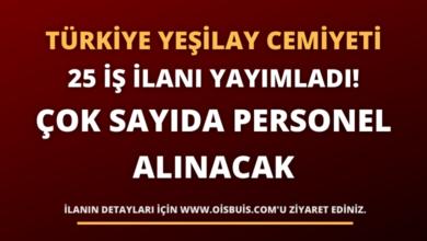 Türkiye Yeşilay Cemiyeti 25 İş İlanı Yayımladı! Çok Sayıda Personel Alınacak
