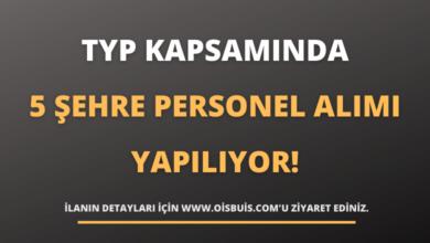 TYP Kapsamında 5 Şehre Personel Alımı Yapılıyor!