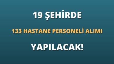 19 Şehirde 133 Hastane Personeli Alımı Yapılacak!
