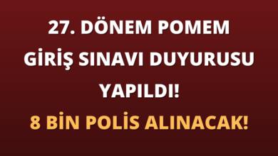 27. Dönem POMEM Giriş Sınavı Duyurusu Yapıldı! 8 Bin Polis Alınacak!