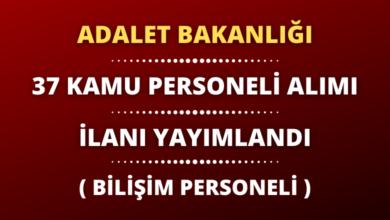 Adalet Bakanlığı 37 Kamu Personeli Alımı (Bilişim Personeli) İlanı Yayımlandı