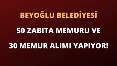 Beyoğlu Belediyesi 50 Zabıta Memuru ve 30 Memur Alımı Yapıyor!