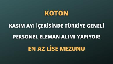Koton Kasım Ayı İçerisinde Türkiye Geneli Personel Eleman Alımı Yapıyor!