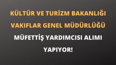 Kültür ve Turizm Bakanlığı Müfettiş Yardımcısı Alımı Yapıyor!