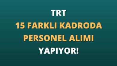 TRT 15 Farklı Kadroda Personel Alımı Yapıyor!