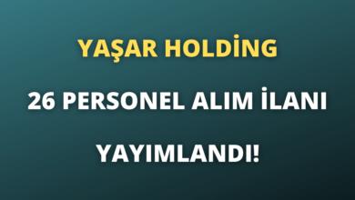 Yaşar Holding 26 Personel Alım İlanı Yayımlandı!
