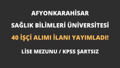 Afyonkarahisar Sağlık Bilimleri Üniversitesi 40 İşçi Alımı İlanı Yayımladı!