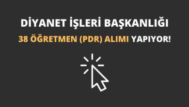 Diyanet İşleri Başkanlığı 38 Öğretmen (PDR) Alımı Yapıyor!