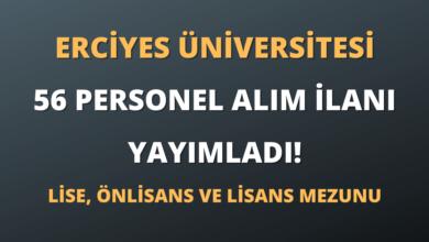 Erciyes Üniversitesi Sözleşmeli 56 Personel Alım İlanı Yayımladı!