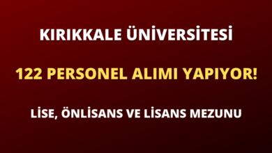 Kırıkkale Üniversitesi 122 Sözleşmeli Personel Alımı Yapıyor!