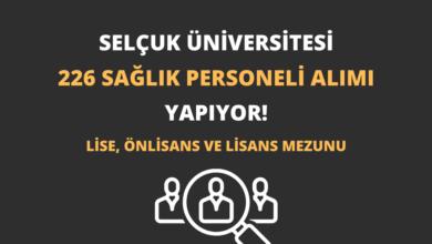 Selçuk Üniversitesi 226 Sağlık Personeli Alımı Yapıyor!