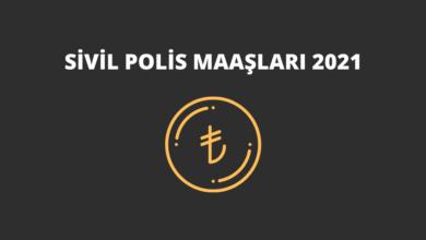 Sivil Polis Maaşları 2021