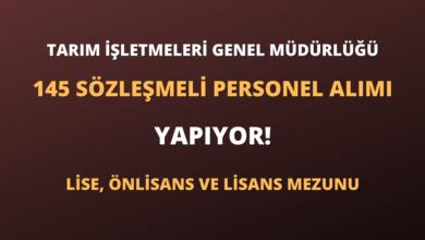Tarım İşletmeleri Genel Müdürlüğü 145 Sözleşmeli Personel Alımı Yapıyor!
