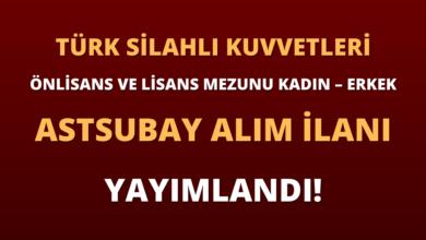 TSK Önlisans ve Lisans Mezunu Kadın – Erkek Astsubay Alım İlanı Yayımlandı!
