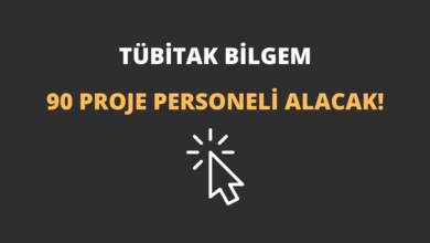 TÜBİTAK BİLGEM 90 Proje Personeli Alacak!