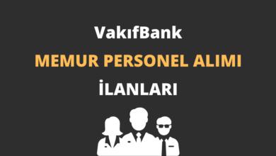 VakıfBank Memur Personel Alımı İlanları