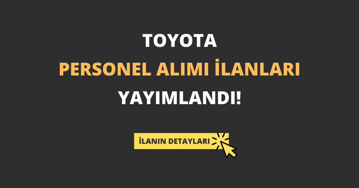 Toyota Personel Alımı İlanları