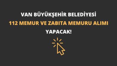 Van Büyükşehir Belediyesi 112 Memur ve Zabıta Memuru Alımı Yapacak!
