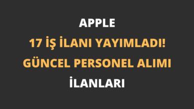 Apple 17 İş İlanı Yayımladı! (Apple Personel Alımı İlanları)