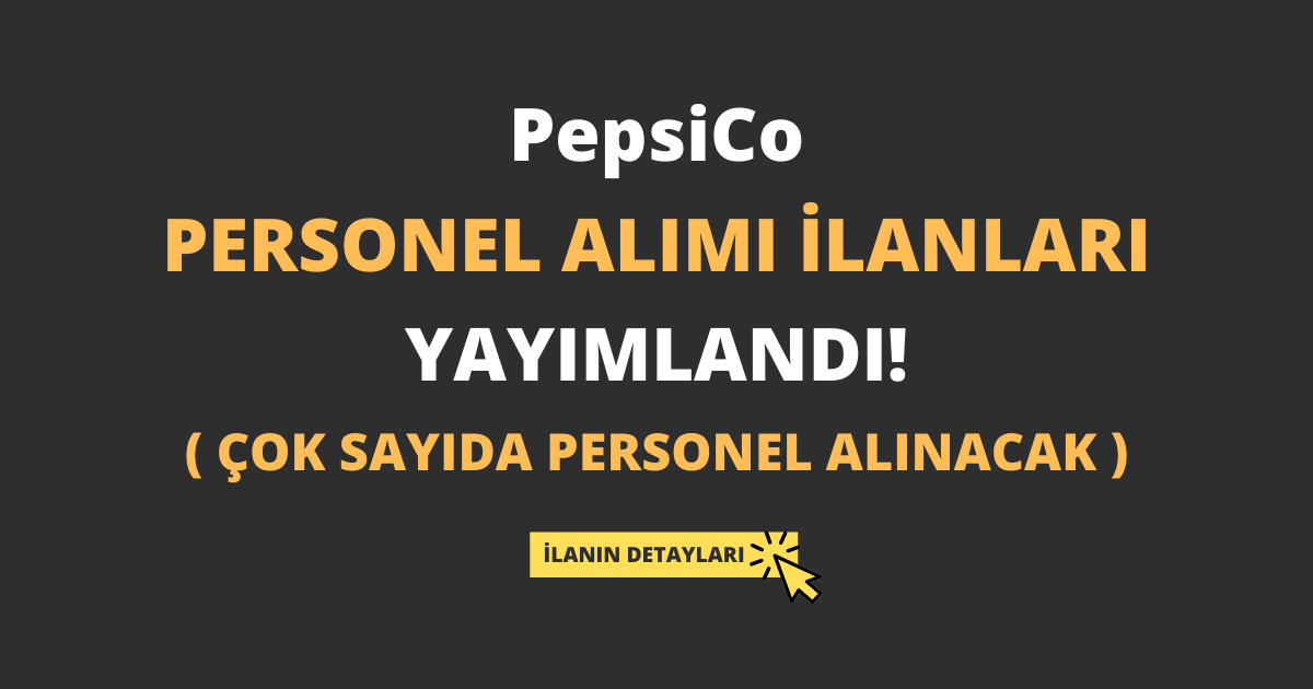 PepsiCo Personel Alımı İlanları