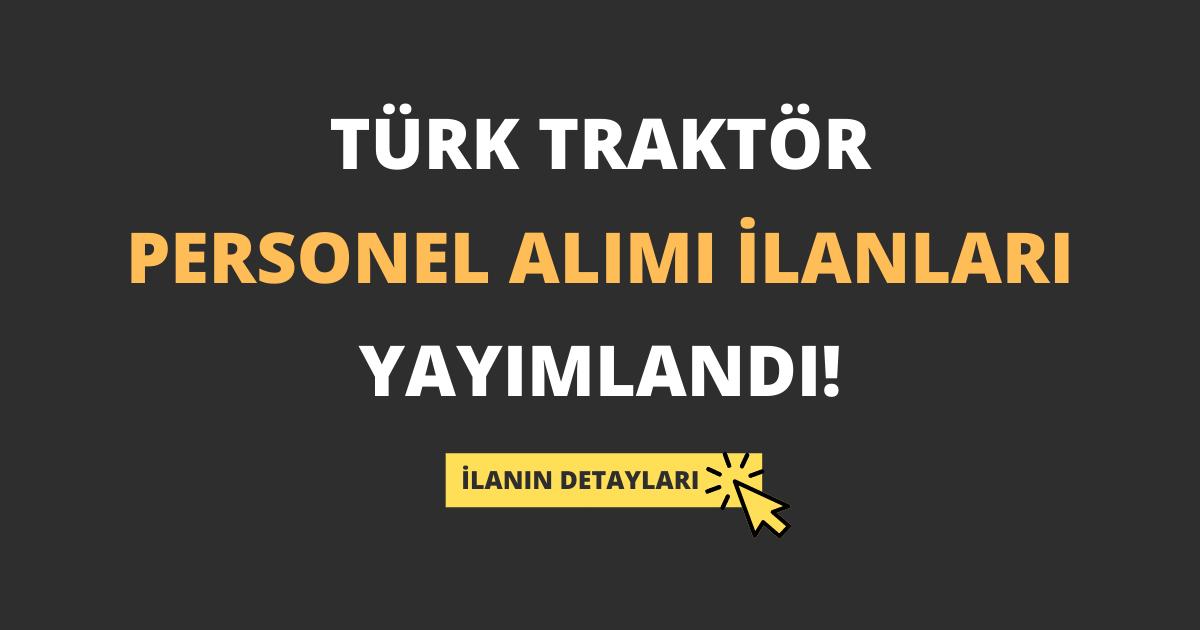 Türk Traktör Personel Alımı İlanları